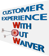 Customer Experience With Out Waiver
